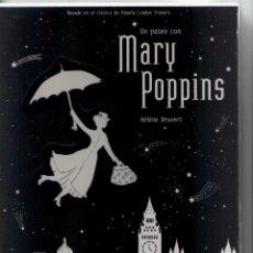 Livros: UN PASEO CON MARY POPPINS-HELENE DRUVERT-EDELVIVES-AÑO 2017-MEDIDAS 28 X 21-TAPA DURA. Lote 103074407