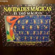 Libros: NAVIDADES MÁGICAS EL OJO MÁGICO 3D. Lote 108838443