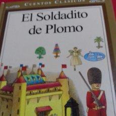 Libros: EL SOLDADITO DE PLOMO. Lote 109185358
