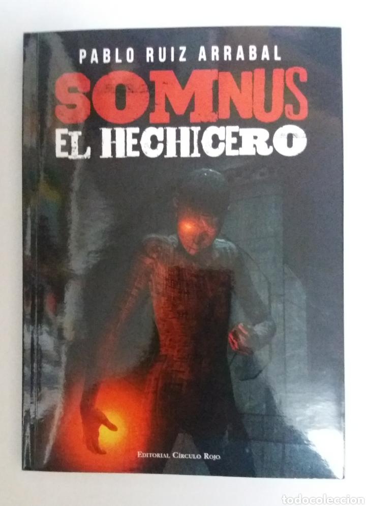 SOMNUS EL HECHICERO, RUIZ ARRABAL PABLO, LITERATURA JUVENIL. (Libros Nuevos - Literatura Infantil y Juvenil - Cuentos juveniles)