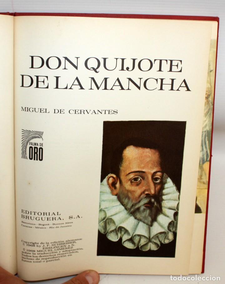 Libros: DON QUIJOTE DE LA MANCHA-EDITORIAL BRUGUERA-PALMA DE ORO-1968. - Foto 4 - 134133882