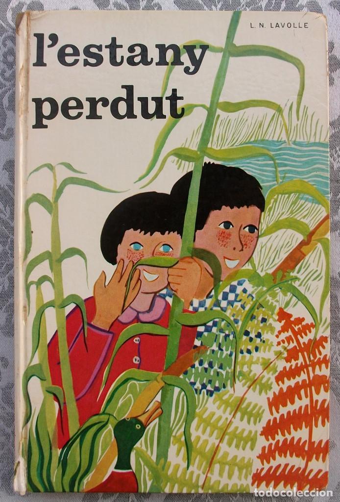 L'ESTANY PERDUT. L.N. LAVOLLE. 1968 (Libros Nuevos - Literatura Infantil y Juvenil - Cuentos juveniles)
