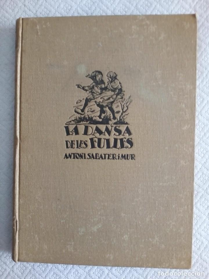LA DANSA DE LES FULLES-ANTONI SABATERI MUR- PRIMERA EDIÇIÓ ANY 1937-( CATALÁ) (Libros Nuevos - Literatura Infantil y Juvenil - Cuentos juveniles)