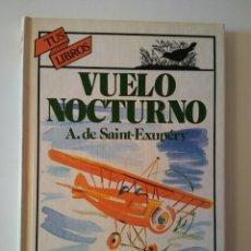 Libros: VUELO NOCTURNO ANAYA AÑO 1989 4-EDICIÓN. Lote 144619428