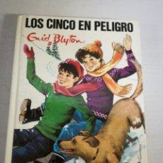 Livres: LOS CINCO EN PELIGRO. GRID BLYTON. Lote 144656345
