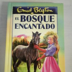 Libros: EL BOSQUE ENCANTADO. Lote 144657073