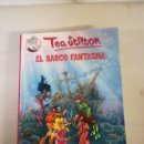 Libros: EL BARCO FANTASMA. TEA STILON. Lote 144657712