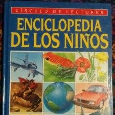 Libros: VOLUMEN 6 DE LA ENCICLOPEDIA DE LOS NIÑOS DEL CIRCULO DE LECTORES. Lote 145669741