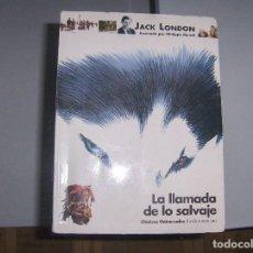 Livros: LA LLAMADA DE LO SALVAJE SM. Lote 149312958