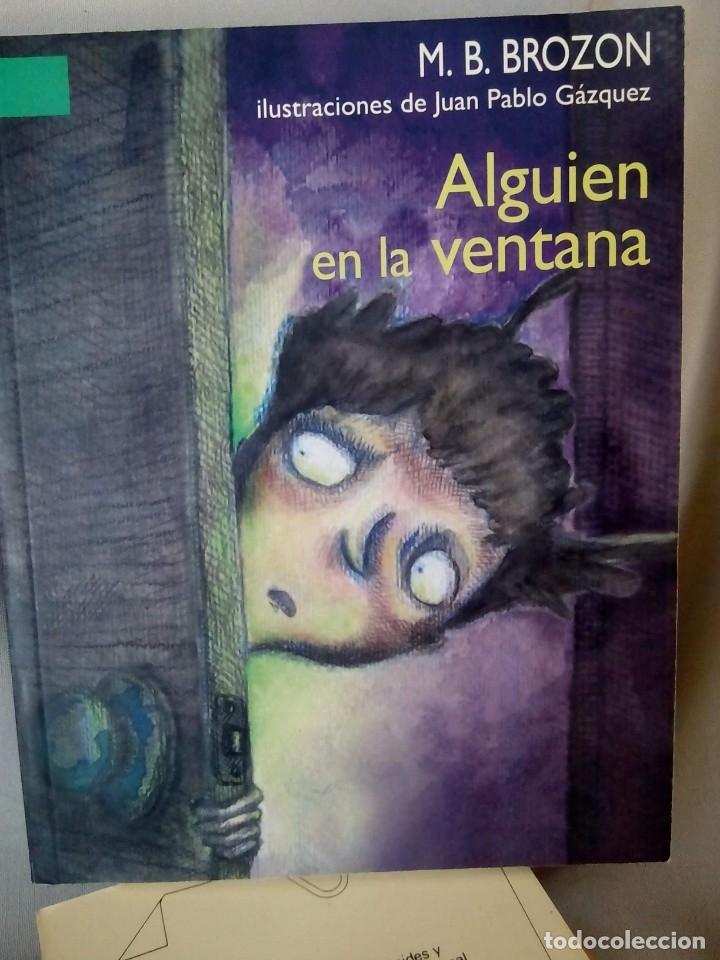 LIBRO ALGUIEN EN LA VENTANA DE M.B.BROZON (Libros Nuevos - Literatura Infantil y Juvenil - Cuentos juveniles)