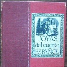 Libros: JOYAS DEL CUENTO ESPAÑOL. 1965. Lote 155805690