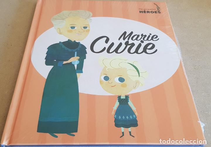 MARIE CURIE / COLECCIÓN: MIS PEQUEÑOS HÉROES / PRECINTADO. (Libros Nuevos - Literatura Infantil y Juvenil - Cuentos juveniles)