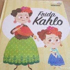 Libros: FRIDA KAHLO / COLECCIÓN: MIS PEQUEÑOS HÉROES / PRECINTADO.. Lote 158536566