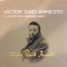 Libros: VICTOR SAID ARMESTO A LECCION DUN CIUDADAN LIBRE. Lote 161472636