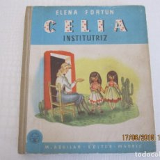 Livros: CELIA INSTITUTRIZ ELENA FORTU M. AGUILAR ILUSTRACIONES DE ALVARO DELGADO. Lote 168712632