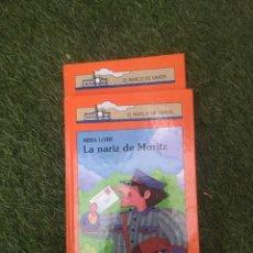 Libros: EL BARCO DE VAPO LA NARIZ DE MORÍTZ. Lote 172179794