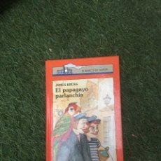 Libros: EL BARCO DE VAPOR EL PAPAGAYO PARLANCHÍN. Lote 172179890