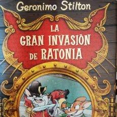Libros: GERONIMO STILTON= LA GRAN INVACION DE RATONIA. Lote 176239259