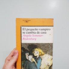 Libros: EL PEQUEÑO VAMPIRO SE CAMBIA DE CASA - ÁNGELA SOMMER BODENBURG. Lote 181417243