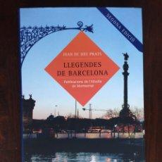 Libros: LLEGENDES DE BARCELONA.DE JOAN DE DEU PRATS. 77 NARRACIONES QUE RECOGEN EL COSTUMARIO POPULAR DE BCN. Lote 182296806