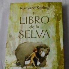 Libros: EL LIBRO DE LA SELVA. RUDYARD KIPLING.. Lote 184926945
