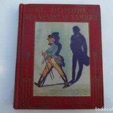 Libros: EL HOMBRE QUE VENDIÓ SU SOMBRA. ARALUCE. 8 ABRIL 1930.1ª EDICION. ILUST E. OCHOA. Lote 186212947