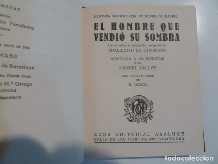 Libros: EL HOMBRE QUE VENDIÓ SU SOMBRA. ARALUCE. 8 ABRIL 1930.1ª EDICION. ILUST E. OCHOA - Foto 7 - 186212947