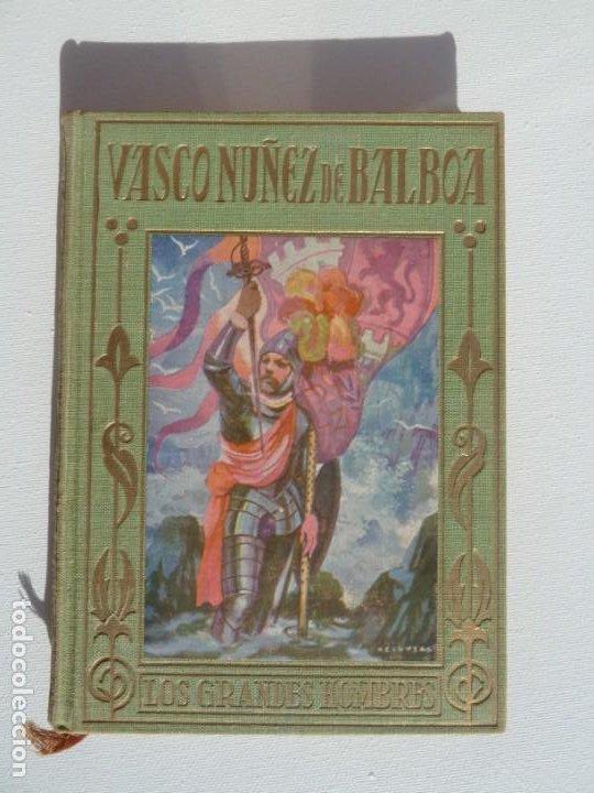 VASCO NUÑEZ DE BALBOA. ARALUCE. 29 OCTUBRE 1929 1ª EDICION (Libros Nuevos - Literatura Infantil y Juvenil - Cuentos juveniles)