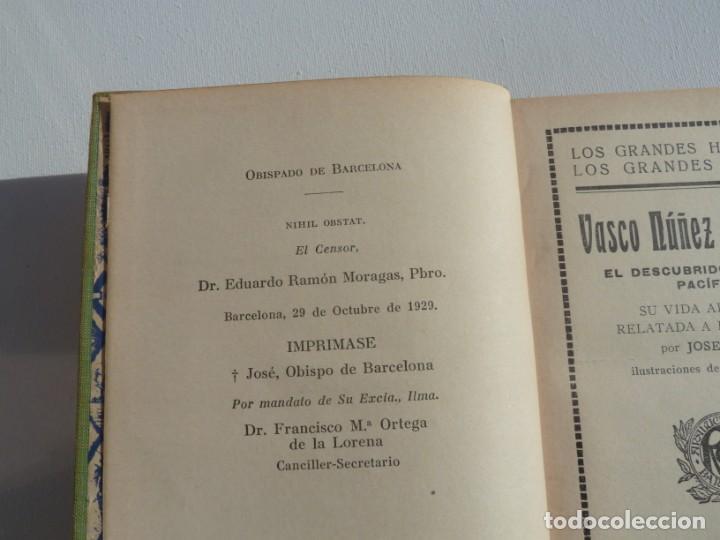 Libros: VASCO NUÑEZ DE BALBOA. ARALUCE. 29 OCTUBRE 1929 1ª EDICION - Foto 4 - 186220178