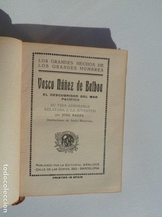 Libros: VASCO NUÑEZ DE BALBOA. ARALUCE. 29 OCTUBRE 1929 1ª EDICION - Foto 5 - 186220178