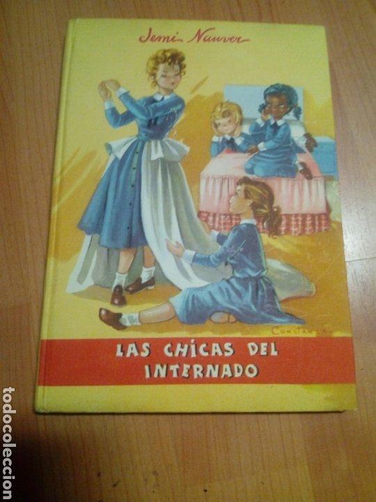 CUENTO LIBRO INFANTIL DE JEMI NAUVER - LAS CHICA DEL INTERNADO DIBJ,CONSTANZA - PRIMERA EDICIÓN 1958 (Libros Nuevos - Literatura Infantil y Juvenil - Cuentos juveniles)