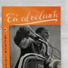 Libros: TÚ AL VOLANTE AGUILERA COLECCION ALTAMAR Nº19 16 PP. MADRID 1957. Lote 194065135