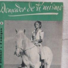 Libros: DOMADOR DE TI MISMO CESAR AGUILERA COLECCION ALTAMAR 3 AMIGOS Nº 8 16 PP. MADRID 1957 . Lote 194062498