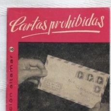 Libros: CARTAS PROHIBIDAS CESAR AGUILERA COLECCION ALTAMAR 3 AMIGOS Nº109 16 PP. MADRID 1957. Lote 194063671