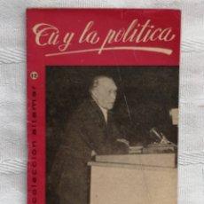 Libros: TU Y LA POLITICA CESAR AGUILERA COLECCION ALTAMAR 3 AMIGOS Nº12 16 PP. MADRID 1957. Lote 194063771