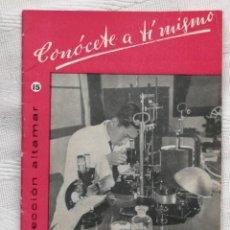 Libros: CONOCETE A TI MISMO . CESAR AGUILERA COLECCION ALTAMAR Nº15 16 PP. MADRID 1957. Lote 194064712
