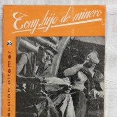 Libros: TONY HIJO DE MINERO. AGUILERA COLECCION ALTAMAR Nº20 16 PP. MADRID 1957. Lote 194064757