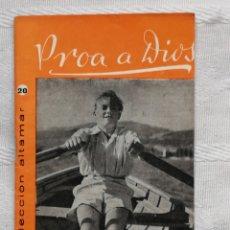 Libros: PROA A DIOS CESAR AGUILERA COLECCION ALTAMAR Nº22 16 PP. MADRID 1957. Lote 194064863