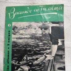 Libros: BUSCANDO EN TU ALMA CESAR AGUILERA COLECCION ALTAMAR 3 AMIGOS Nº 2 16 PP. MADRID 1957. Lote 194061993