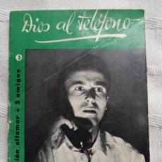 Libros: DIOS AL TELEFONO CESAR AGUILERA COLECCION ALTAMAR 3 AMIGOS Nº 3 16 PP. MADRID 1957. Lote 194062111