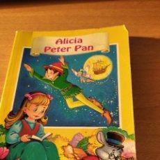 Libros: CUENTO ALICIA Y PETER PAN. Lote 195057983