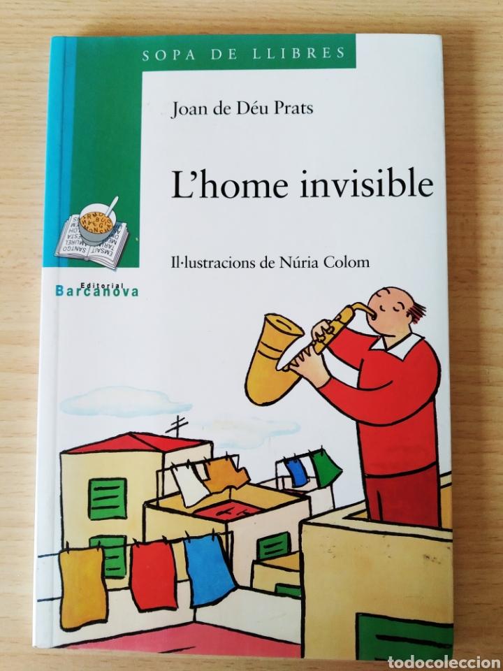 L'HOME INVISIBLE. JOAN DE DEÚ PRATS. NUEVO CATALÁN (Libros Nuevos - Literatura Infantil y Juvenil - Cuentos juveniles)