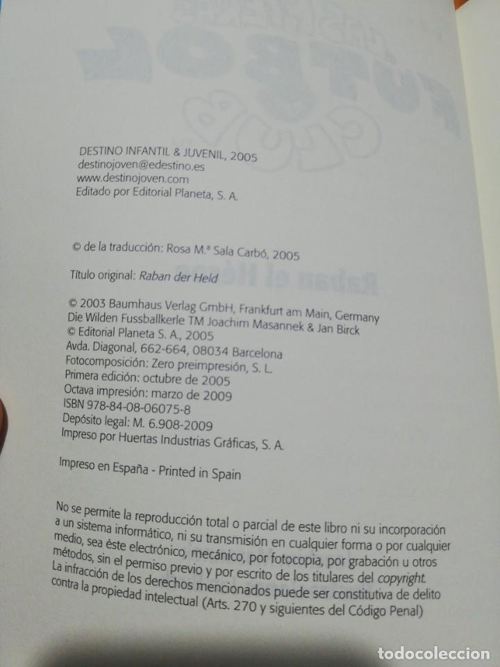 Libros: Libro juvenil las fieras fútbol club raban el héroe Ed. Destino - Foto 4 - 207436468