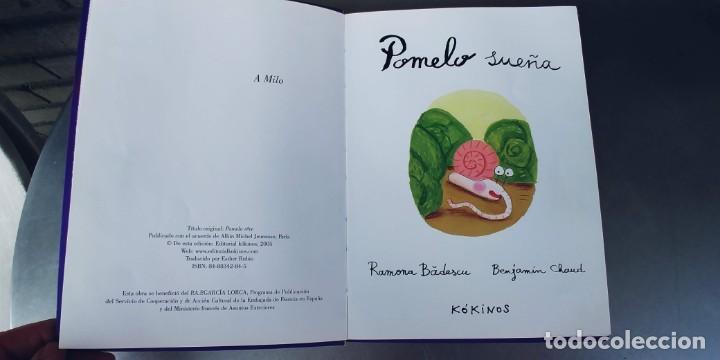 Libros: POMELO SUEÑA RAMONA BADESCU,BENJAMIN CHAUD,AÑO 2005,EDICION KIKINOS,TAPA DE CARTON FINO, - Foto 2 - 209703355