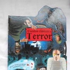 Libros: CUENTOS CLASICOS DE TERROR - CON DESPLEGABLES TERRORIFICOS - SUSAETA - NUEVO. Lote 209744580