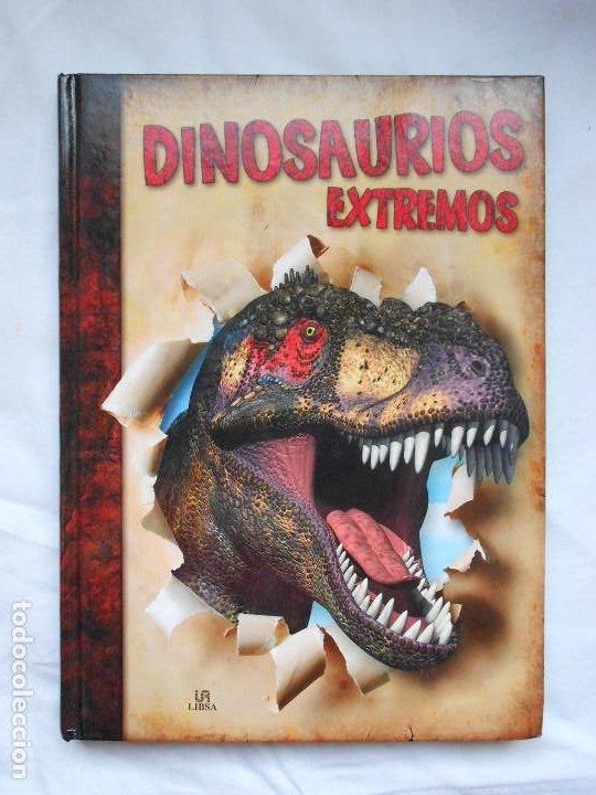 DINOSAURIOS EXTREMOS - LIBSA - NUEVO (Libros Nuevos - Literatura Infantil y Juvenil - Cuentos juveniles)