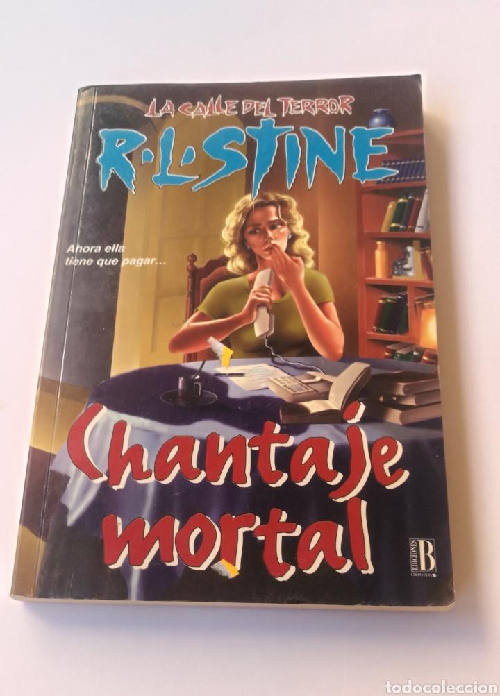 LA CALLE DEL TERROR , CHANTAJE MORTAL (Libros Nuevos - Literatura Infantil y Juvenil - Cuentos juveniles)