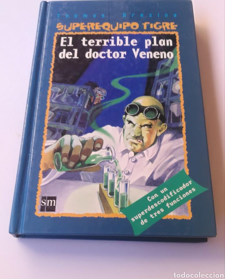 EL TERRIBLE PLAN DEL DOCTOR VENENO (Libros Nuevos - Literatura Infantil y Juvenil - Cuentos juveniles)