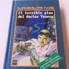 Libros: EL TERRIBLE PLAN DEL DOCTOR VENENO. Lote 211920295