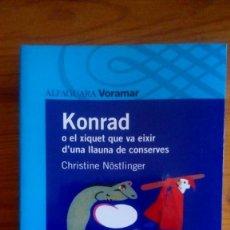"Libros: ""KONRAD"", CHRISTINE NÖSTLNGER. EDIT.: ALFAGUARA. (NUEVO). Lote 212277916"